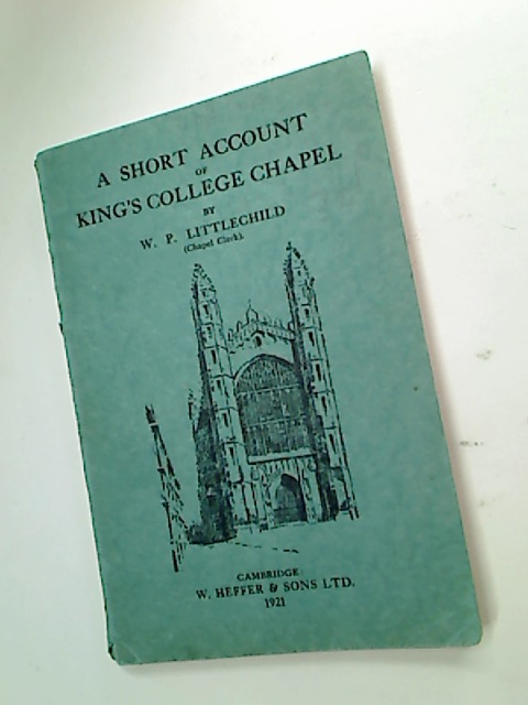 A Short Account of King's College Chapel.