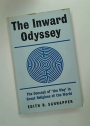 The Inward Odyssey. The Concept of 'The Way' in the Great Religions of the World.