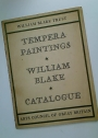 The Tempera Paintings of William Blake. A Critical Catalogue with an Introduction by Geoffrey Keynes.