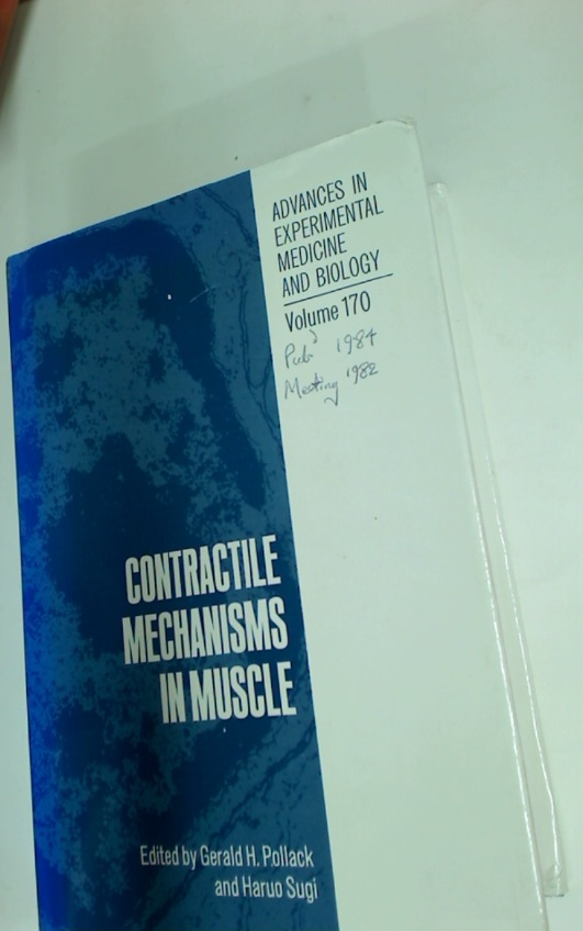 Contractile Mechanisms in Muscle.