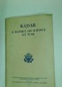 Radar: A Report on Science at War.