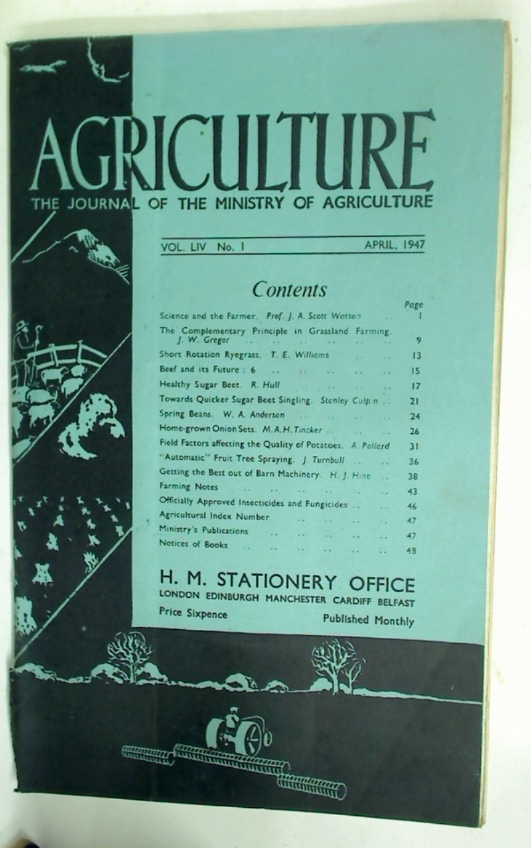The Journal of the Ministry of Agriculture. Volume 54, Number 1, April 1947.
