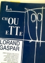 La Chouette. Special Issue on Lorand Gaspar.