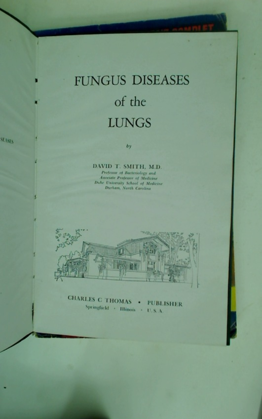 Fungus Diseases of the Lungs.