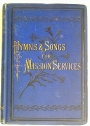 Hymns and Songs for Mission Service. With Tunes.