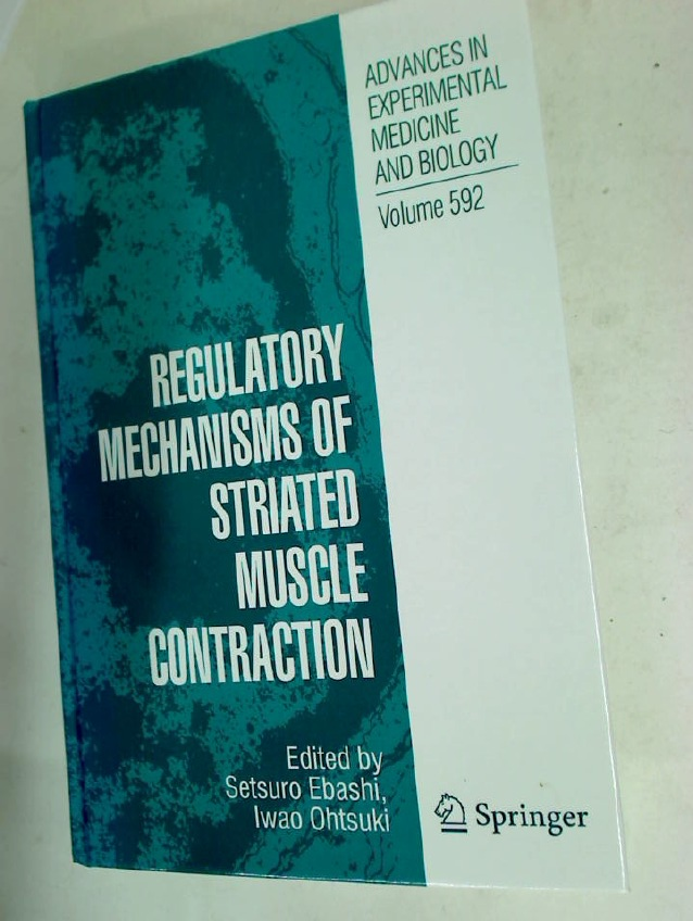 Regulatory Mechanisms of Striated Muscle Contraction.
