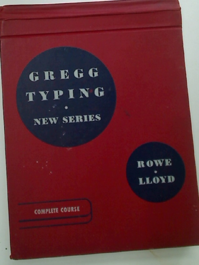 Gregg Typing New Series. Complete Course.