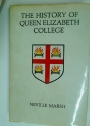 History of Queen Elizabeth College: One Hundred Years of University Education in Kensington.
