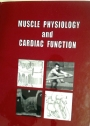 Muscle Physiology and Cardiac Function.