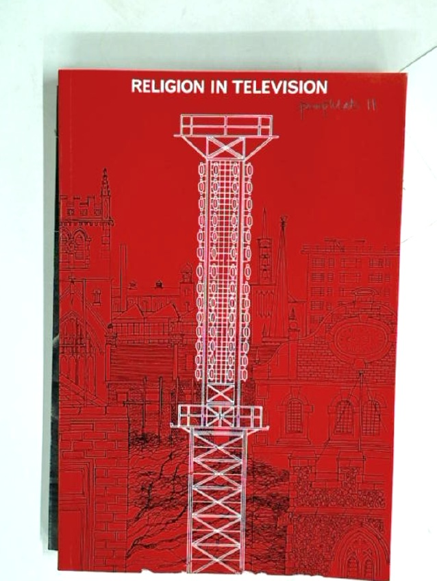 Religion in Television: An Account of the Consultation Arranged by the Independent Television Authority and the Independent Television Companies Association at Caius College, Cambridge, 23-27th September 1963.