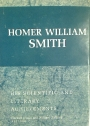 Homer William Smith. His Scientific and Literary Achievements.