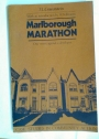 Marlborough Marathon. One Street Against a Developer.
