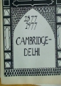 Cambridge Committee for Christian Work in Delhi. 1877 - 1977: Cambridge - Delhi.