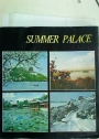 Summer Palace. Compiled by Beijing Summer Palace Administration Office and the Department of Architecture of Qinghua University.