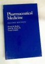 Pharmaceutical Medicine. Second Edition.