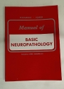 Manual of Basic Neuropathology.