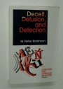 Deceit, Delusion, and Detection.