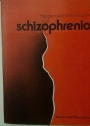 Report of the International Pilot Study of Schizophrenia. Volume 1. Results of the Initial Evaluation Phase.