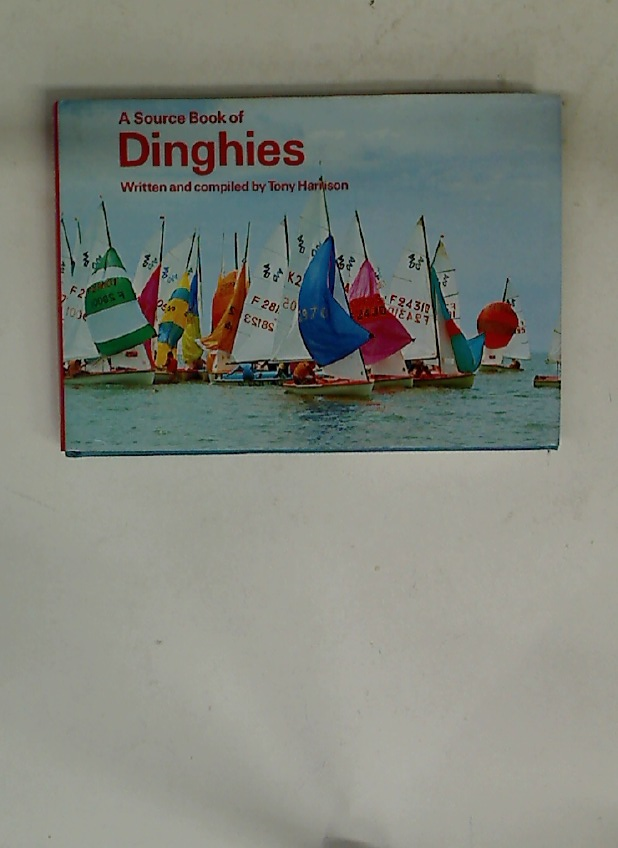 A Source Book of Dinghies.