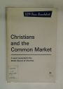 Christians and the Common Market.
