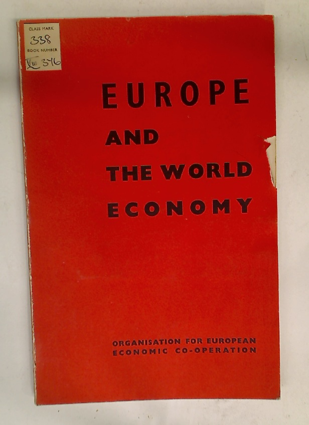 Europe and the World Economy. Eleventh Annual Economic Review.