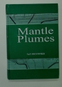 Mantle Plumes.