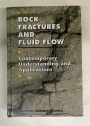Rock Fractures and Fluid Flow: Contemporary Understanding and Applications.