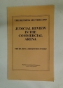 Judicial Review in the Commercial Arena. The Denning Lecture 1987.