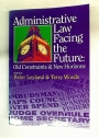 Administrative Law Facing the Future: Old Constraints and New Horizons.