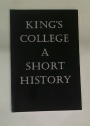 King's College. A Short History.
