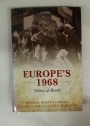 Europe's 1968. Voice of Revolt.