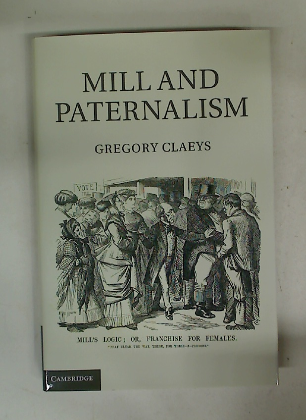 Mill and Paternalism.