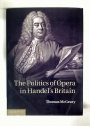 The Politics of Opera in Handel's Britain.