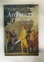Ambition. A History: From Vice to Virtue.