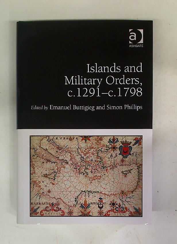 Islands and Military Orders, c.1291 - c.1798.