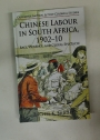 Chinese Labour in South Africa, 1902-10. Race, Violence, and Global Spectacle.