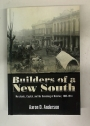 Builders of the New South. Merchants, Capital, and the Remaking of Natchez, 1865-1914.