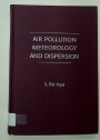 Air Pollution Meteorology and Dispersion.