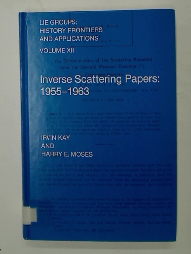 Inverse Scattering Papers: 1955 - 1962.