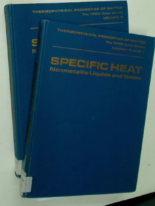 Specific Heat. Nonmetallic Liquids and Gases and Supplement to Volume 6.
