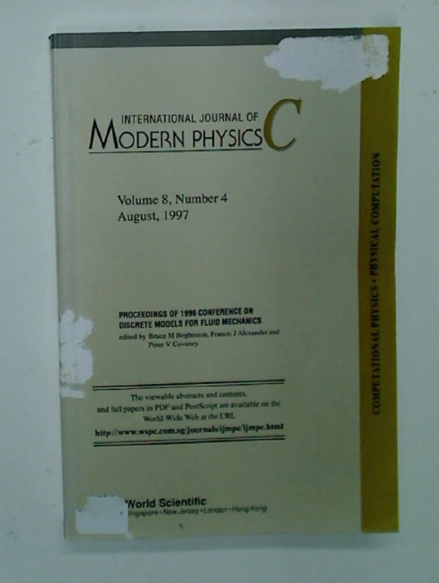 Proceedings of 1996 Conference on Discrete Models for Fluid Mechanics (International Journal of Modern Physics Volume 8, Number 4 August 1977).