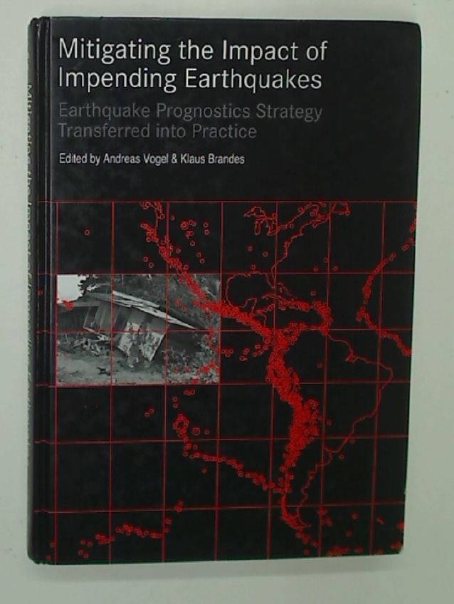 Mitigating the Impact of Impending Earthquakes. Earthquake Prognostics Strategy Transferred into Practice.