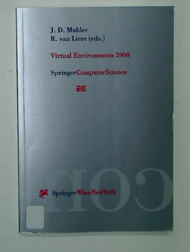 Virtual Environments 2000. Proceedings of the Eurographics Workshop in Amsterdam, The Netherlands, June 1 - 2, 2000.