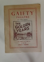 Gaiety Theatre Programme. Louis Elliman Presents The Golden Years.
