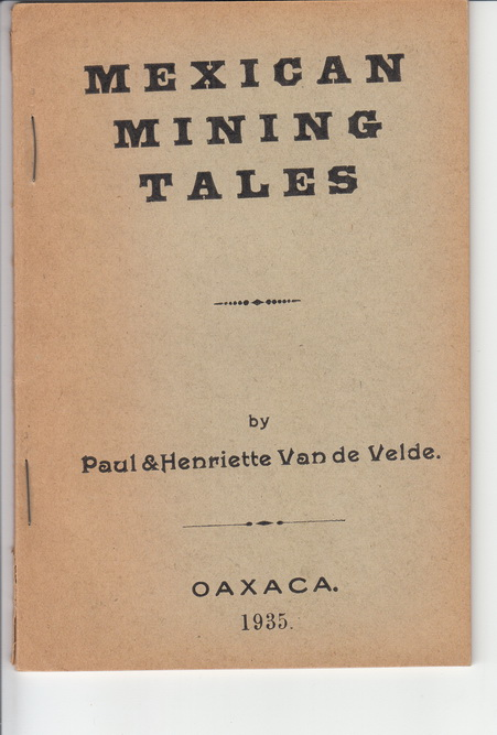Mexican Mining Tales.