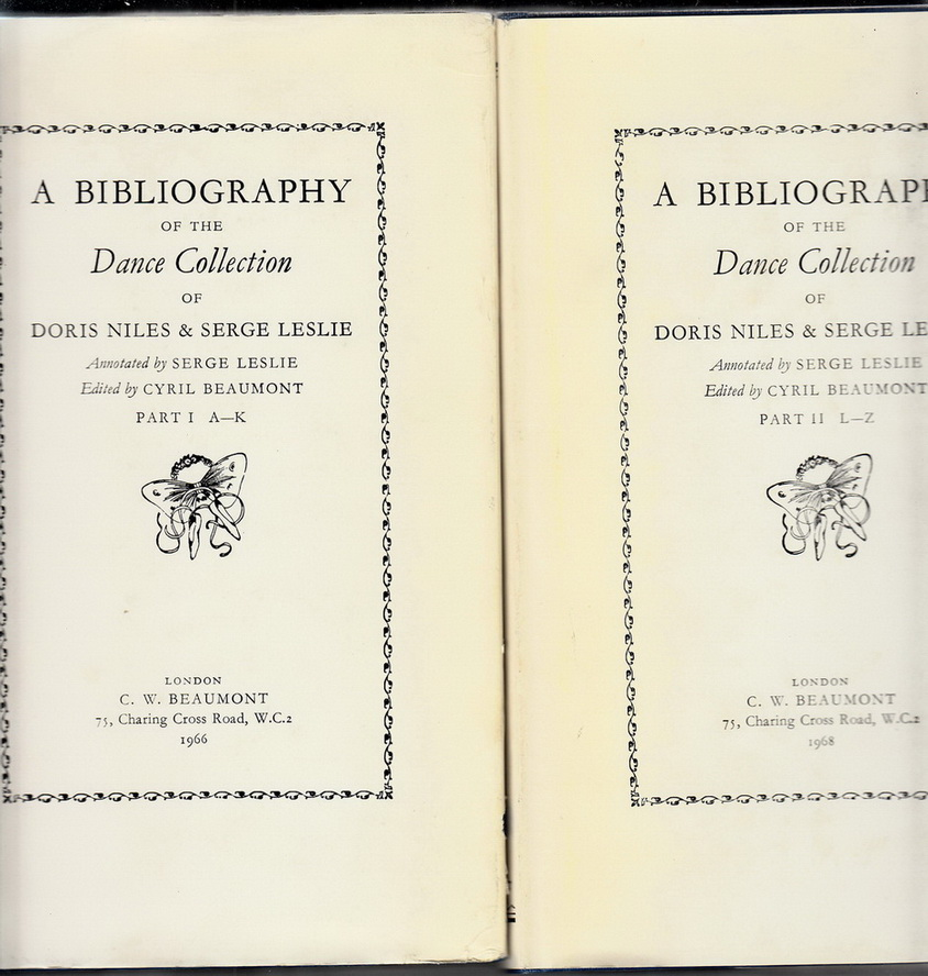 A Bibliography of the Dance Collection of Doris Niles & Serge Leslie. Annotated by Serge Leslie.