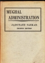 Mughal Administration. Fourth Edition.