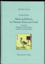 Birds and Beasts in Chinese Texts and Trade: Lectures Related to South China and the Overseas World.