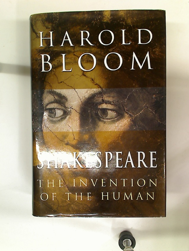 Shakespeare. The Invention of the Human.