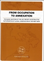 From Occupation to Annexation: The silent adoption of the Levy report on retroactive authorization of illegal construction in the West Bank.
